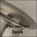 Gun-metaric finish